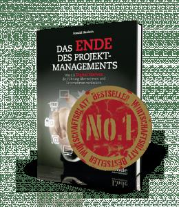 Das Ende des Projektmanagements - Buch von Ronald Hanisch